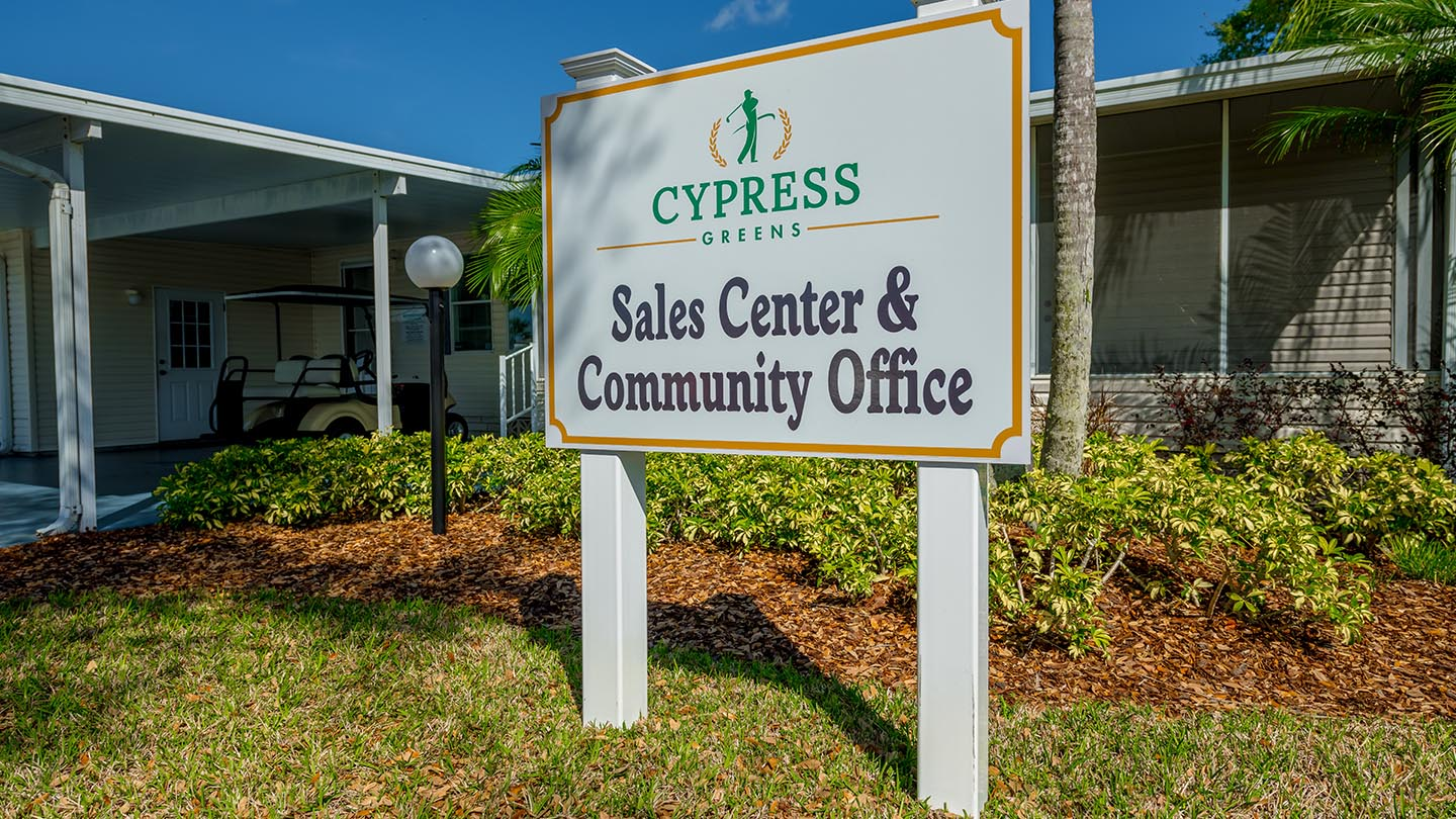 Cypress Greens 55+ Manufactured Homes Community and Golf Course Sales Office Sign in Lake Alfred, FL